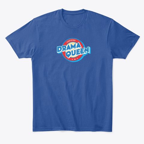 Drama Queen Original Deep Royal T-Shirt Front