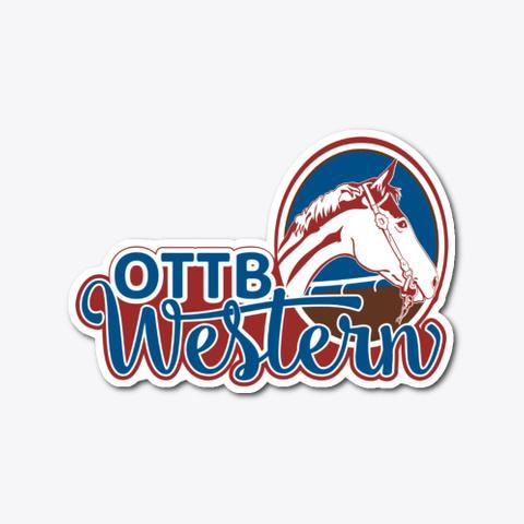 Ottb Western Die Cut Sticker Standard T-Shirt Front