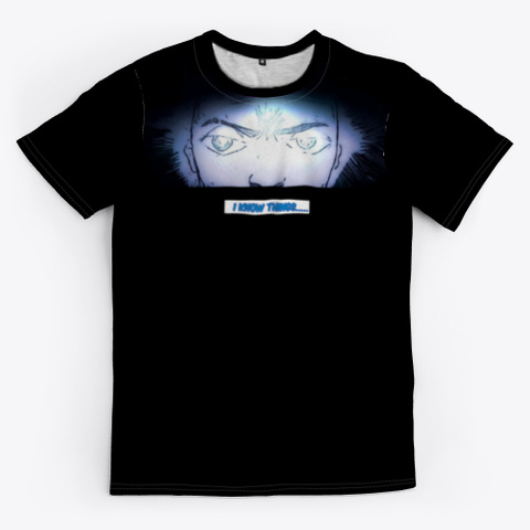 """Boogie Monsta  """"I Know Things.."""" T Shirt Black T-Shirt Front"""
