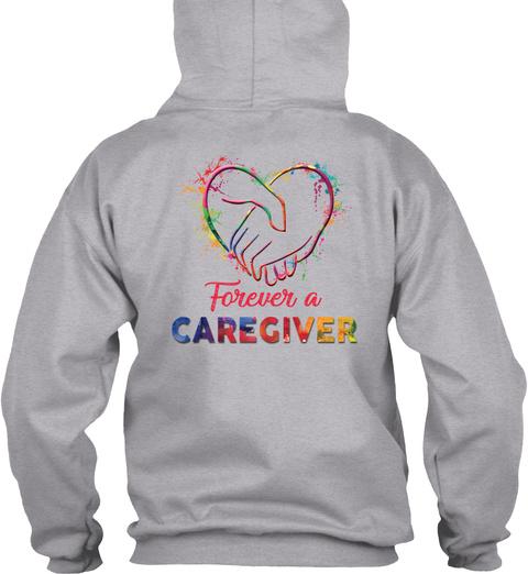 Forever S Caregiver Sport Grey T-Shirt Back