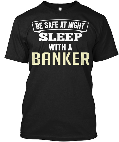 Funny Banker Office Coworker Job Gift Black T-Shirt Front