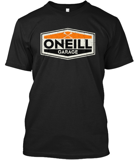 Vintage Oneill Garage Sign Black T-Shirt Front