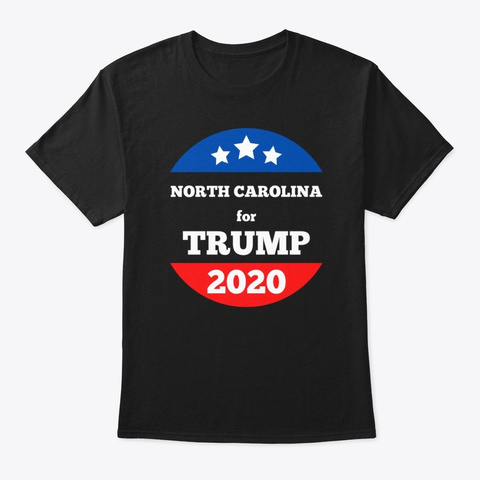 North Carolina For Trump Circle Design Black T-Shirt Front