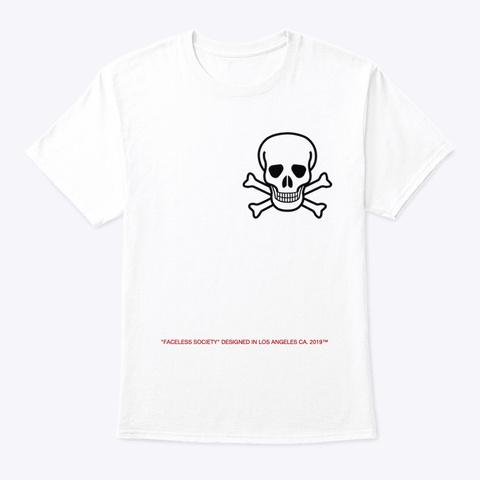Faceless Society Brand  White T-Shirt Front