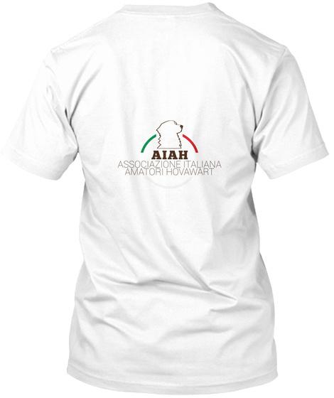 Aiah Associazione Italiana Amatori Hovawart White T-Shirt Back