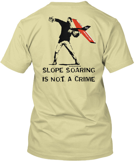 Slope Soaring Is Not A Crime Sand T-Shirt Back