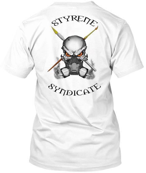 Styrene Syndicate White T-Shirt Back