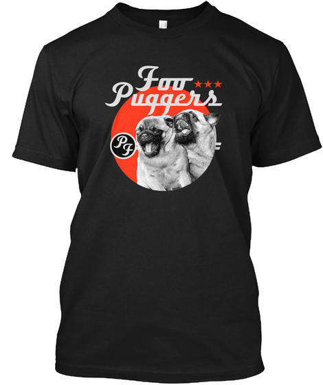 Foo Puggers Black T-Shirt Front