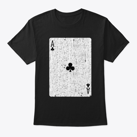 Ace Of Clubs Playing Card Black T-Shirt Front