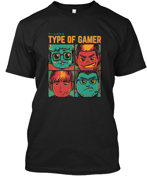 Type Of Gamer Black T-Shirt Front