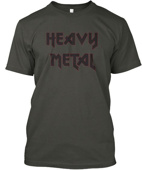 Heavy Metal Smoke Gray T-Shirt Front