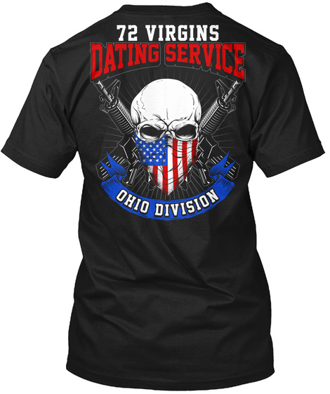 72 Virgins Dating Service Ohio Division Black T-Shirt Back
