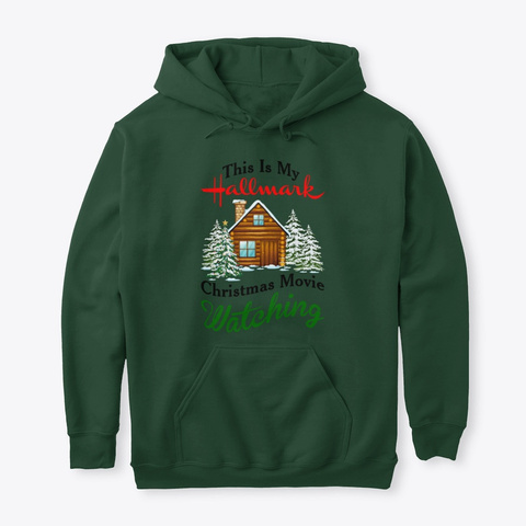 This Is My Hallmark Christmas Movie Forest Green T-Shirt Front