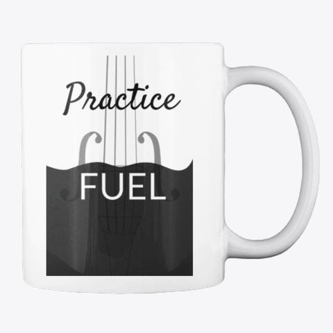 Violin Practice Fuel Magical Mug White T-Shirt Back