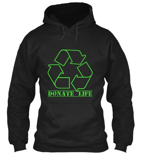 Donate Life Black Sweatshirt Front