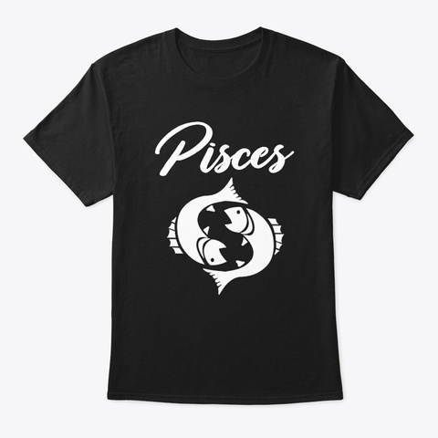 March 15   Pisces Black T-Shirt Front