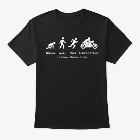 Crawl Walk Run Motorcycle Black Black T-Shirt Front
