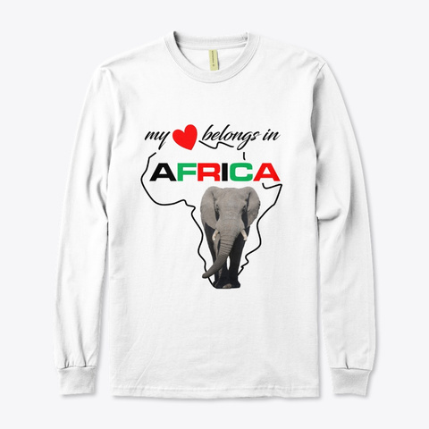 My Heart Belongs In Africa   Elephant White T-Shirt Front