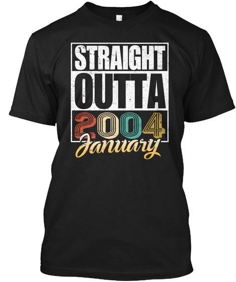 2004 January Birthday T Shirt Black T-Shirt Front