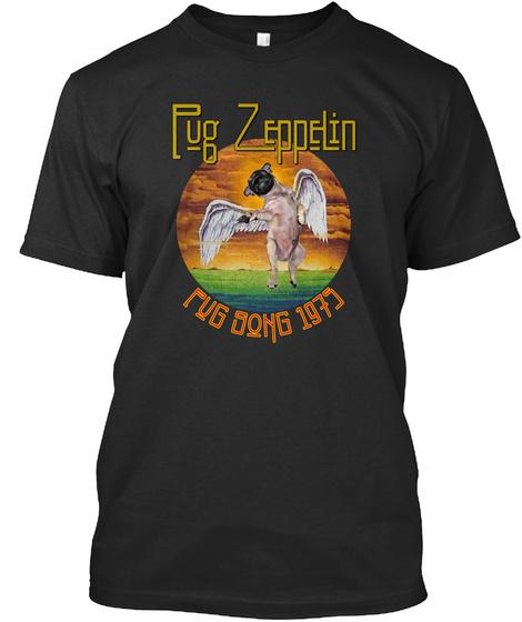 Pug Zeppelin Pug Song 1975 Black T-Shirt Front