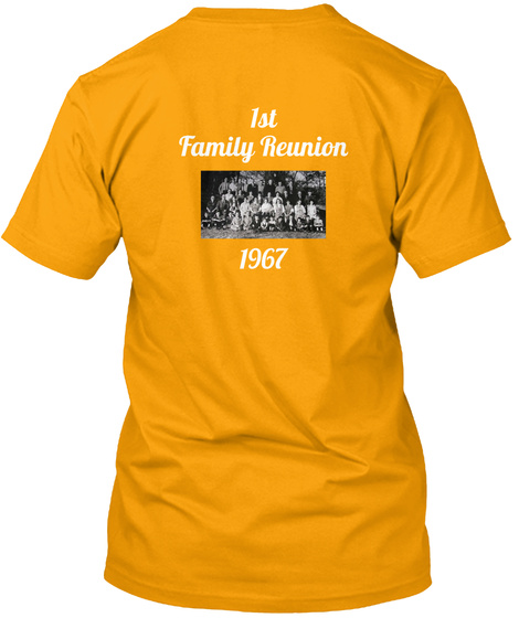1st Family Reunion 1967 Gold T-Shirt Back