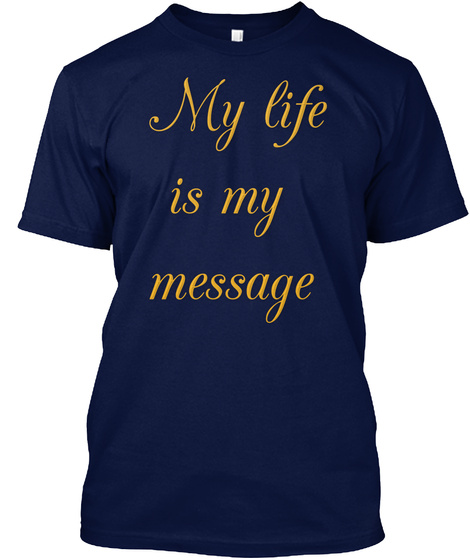 My Life Is My  T Shirt Navy T-Shirt Front