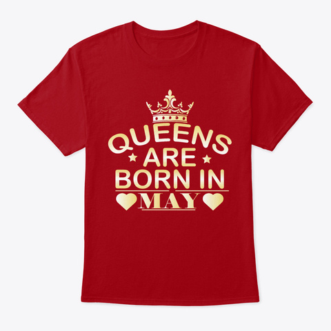 May Queens Birthday T Shirt Deep Red T-Shirt Front