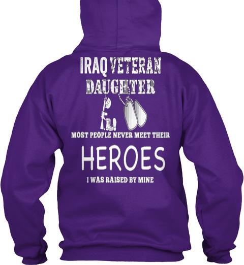 Iraq Veteran Daughter Most People Never  Purple T-Shirt Back