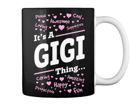 Its A Gigi Thing Black Mug Back