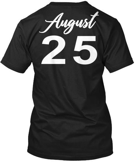 August 25   Virgo Black T-Shirt Back