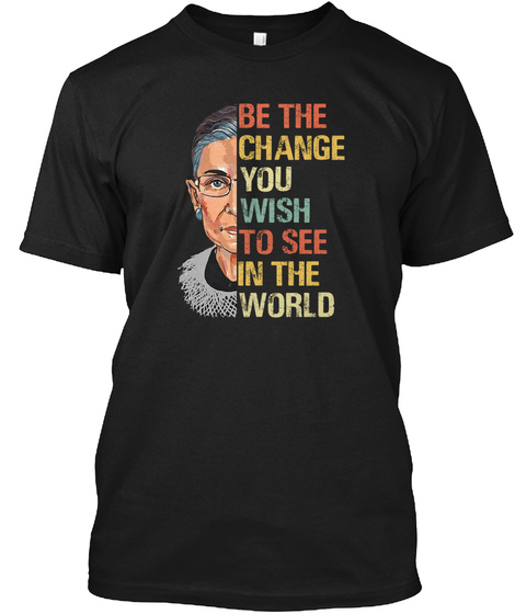 Rgb   Be The Change In The World Black T-Shirt Front