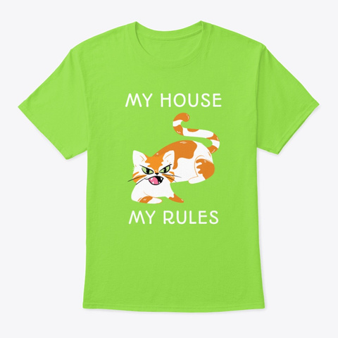 My House My Rules Lime T-Shirt Front