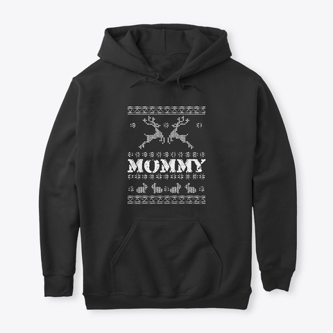 Mommy Christmas Ugly Sweater Black T-Shirt Front