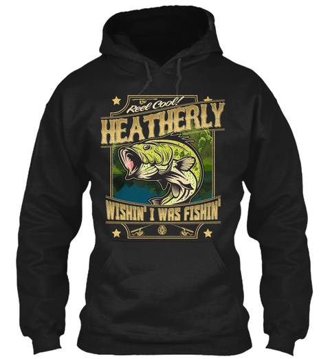 Heatherly Fishing Gift Black T-Shirt Front
