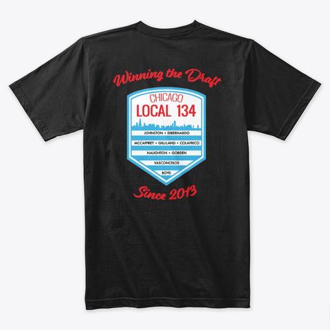 Chicago L134 Draft Shirt Black T-Shirt Back