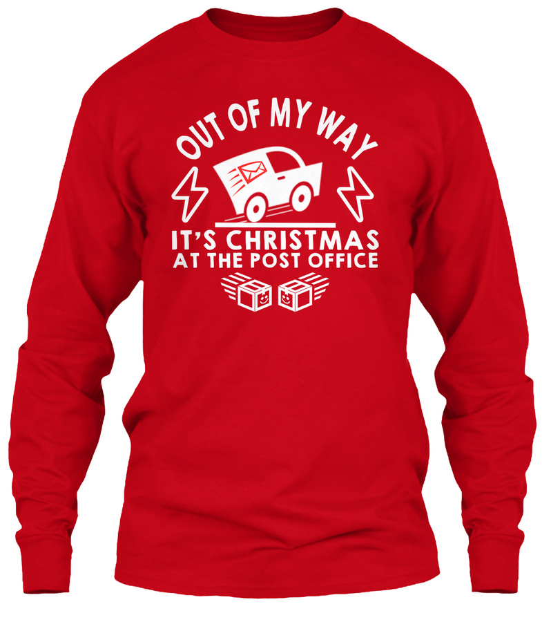 OUT OF MY WAY - CHRISTMAS- POST OFFICE Hoodie Tshirt