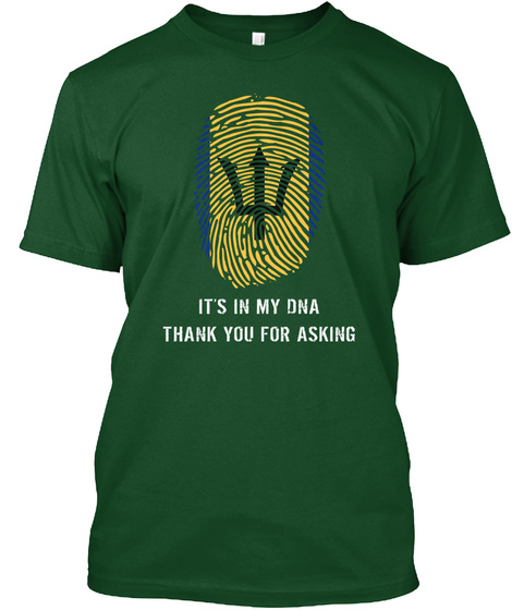 It's In My Dna Thank You For Asking Deep Forest T-Shirt Front