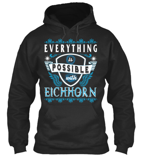 Everything Possible With Eichhorn  Jet Black T-Shirt Front