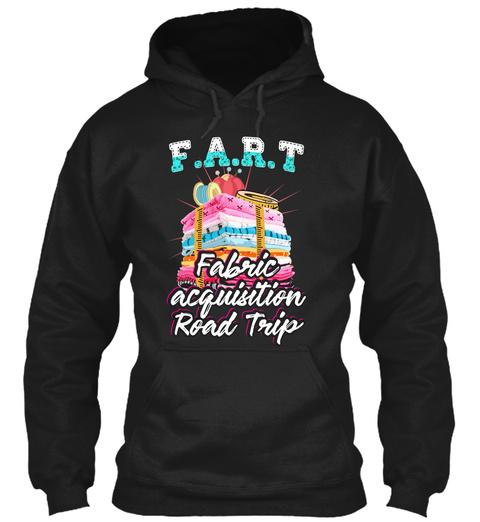 F.A.R.T Fabric Acquisition Road Trip Black T-Shirt Front