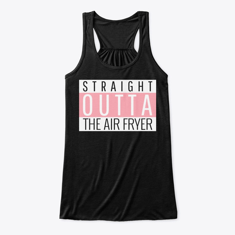 Straight Outta Air Fryer Salmon Queen Black T-Shirt Front