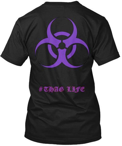 #Thag Life Black T-Shirt Back