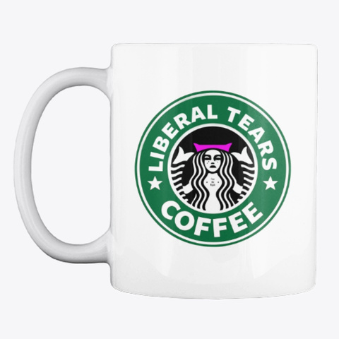 Liberal Tears Coffee White T-Shirt Front