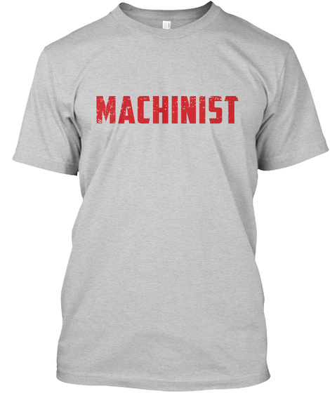 Machinist Light Steel T-Shirt Front