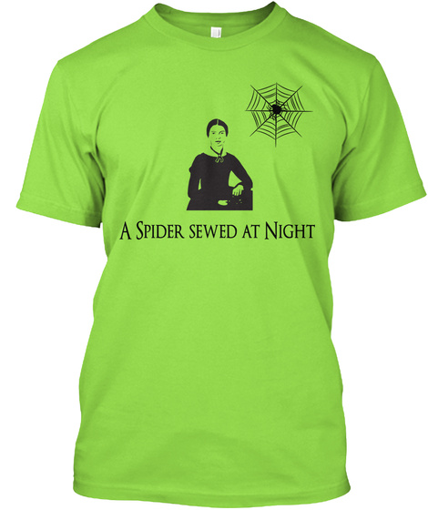 A Spider Sewed At Night Lime T-Shirt Front