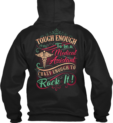 Awesome Medical Assistant Hoodie Black T-Shirt Back