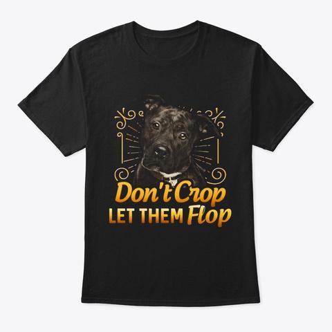 Don't Crop Pitbull Black T-Shirt Front