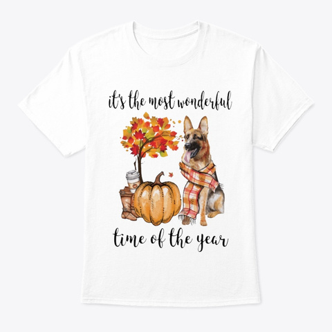Most Wonderful Time   German Shepherd White T-Shirt Front