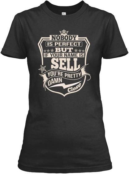 Nobody Perfect Sell Thing Shirts Black T-Shirt Front
