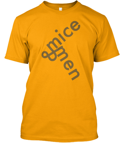 Mice And Men Gold T-Shirt Front
