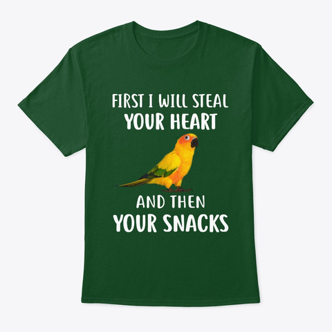 Sun Conure Parrot Will Steal Your Heart Deep Forest T-Shirt Front